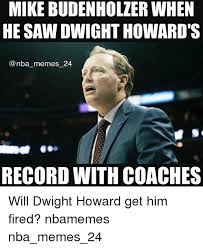 Dwight Howard Meme - mike budenholzer when he saw dwight howard s nba memes 24 record