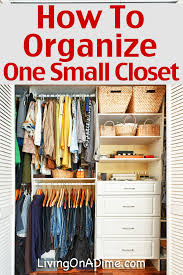 small closet how to organize one small closet living on a dime