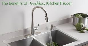touchless kitchen faucets the benefits of touchless kitchen faucet all plumbing