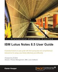 ibm lotus notes 8 5 user guide karen hooper 9781849680202