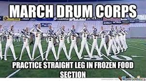 Drum Corps Memes - march drum corps by rocket7778 meme center