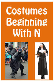 great selection of costume ideas that begin with the letter n