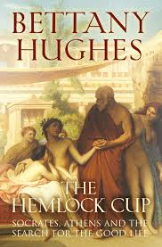 the hemlock cup socrates athens and the search for the good life
