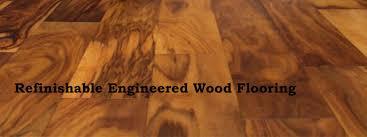refinishable engineered wood flooring the flooring