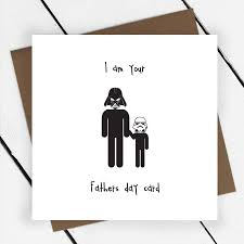 i am your father u0027s day card u0027 greeting card by a piece of