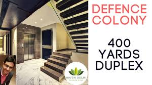 luxurious duplex in defence colony delhi 400 yards youtube