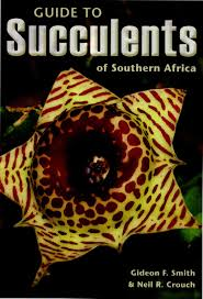Amazon Succulents Guide To Succulents Of Southern Africa Neil Crouch Gideon Smith