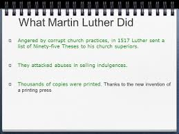 thesis of martin luther revolutionary or reformer ppt video online download what martin luther did angered by corrupt church practices in 1517 luther sent a list