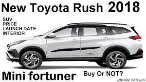 toyota website india toyota rush 2018 india price review car launch date youtube