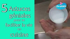 des astuces pour la cuisine astuces cuisine pratiks