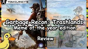 Meme Of The Year - garbage recon trashlands meme of the year edition review youtube