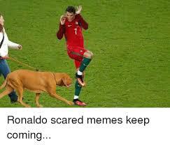 Scared Memes - ˇ ronaldo scared memes keep coming meme on sizzle