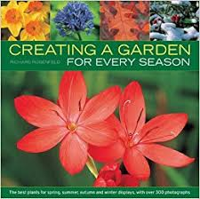 The Summer And Winter Garden - creating a garden for every season the best plants for spring