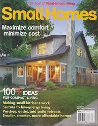 the best of fine homebuilding magazine small homes fall 2016