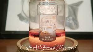 cafe al fresco review yankee candle youtube