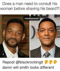 Shaving Meme - does a man need to consult his woman before shaving his beard