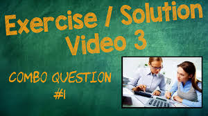 combo 1 exercise solution video 3 chapter 4 intermediate