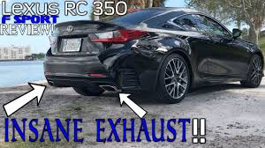 lexus rc 350 blacked out 2017 lexus rc 350 f sport full review insane exhaust youtube