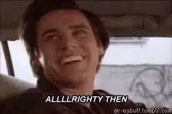 Jim Carrey Meme Alrighty Then - alrighty then gifs tenor