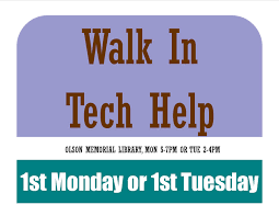 walk in tech help monthly 1st monday and 1st tuesday