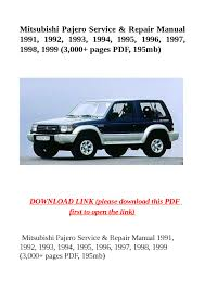 mitsubishi pajero service u0026 repair manual 1991 1992 1993 1994