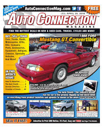 04 28 16 auto connection magazine by auto connection magazine issuu