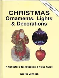 Southern Lights Book by Christmas Ornaments Lights And Decorations A Collector U0027s