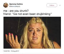 Gemma Collins Memes - 23 hilarious gemma collins memes to send in the group chat