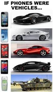 Funny Nokia Memes - if phones were vehicles