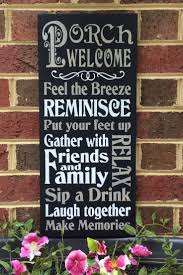 15 best relaxing on the porch deck and patio signs from a
