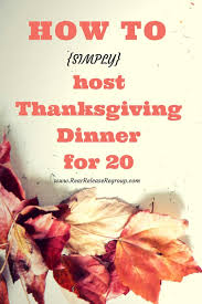 how to simply host thanksgiving dinner for 20