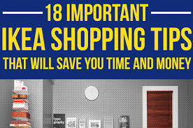 18 ikea shopping tips that will save you time and money