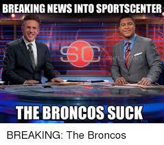Broncos Suck Meme - 25 best memes about broncos suck broncos suck memes