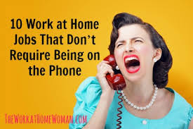 Non Desk Jobs For Women 10 Work At Home Jobs That Don U0027t Require Being On The Phone