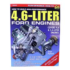 rebuilt 4 6 mustang engine cartech sa82 mustang book how to build max performance 4 6l