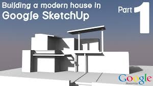 Home Design Using Sketchup by Building A Modern House In Google Sketchup Part 1 Youtube