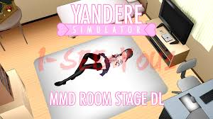 yandere simulator mmd stage yandere chan room dl by i see you1