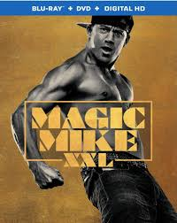 Magic Mike Xxl Living Room Theater Home Entertainment Consumer Guide October 8 2015 Demanders