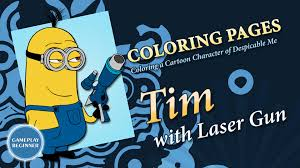despicable me tim with laser gun coloring pages youtube