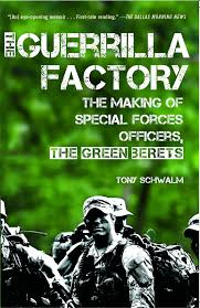 making green the guerrilla factory the making of special forces officers the
