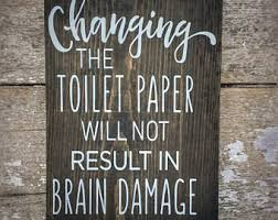 Toilet Paper Funny Toilet Paper Sign Etsy