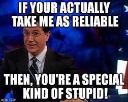 Stephen Colbert Meme - stephen colbert imgflip