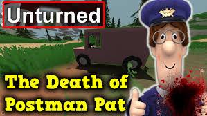 unturned gameplay death postman pat