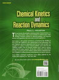 buy chemical kinetics and reaction dynamics dover books on