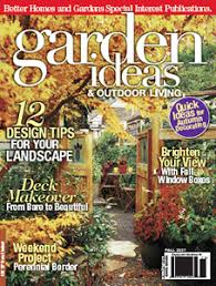 Garden Ideas And Outdoor Living Magazine Summers Past Farms In Print Flinn Springs California 92021