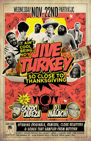 it ain t cool being no jive turkey pre thanksgiving celebration