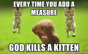 Domo Meme - every time you add a measure god kills a kitten domo kun meme