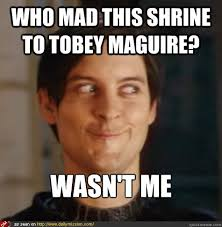 Tobey Maguire Face Meme - who mad this shrine to tobey maguire wasn t me tobey maguire