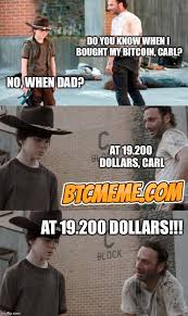 Carl Meme - you know when i bought my bitcoin carl at 19 20 bitcoin price meme