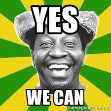 Yes We Can Meme - yes we can mussum meme generator